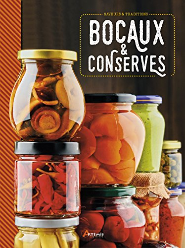 Bocaux & conserves par From Editions Artémis
