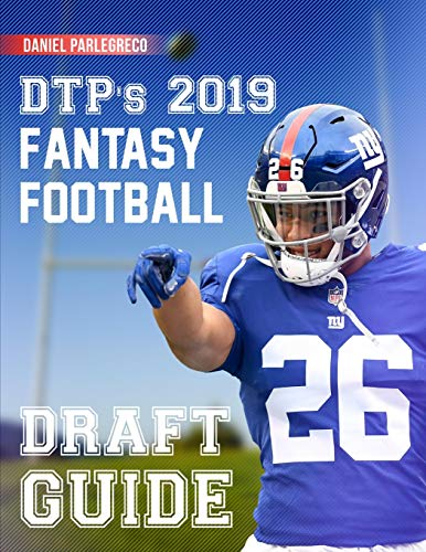 DTP's 2019 Fantasy Football Draft Guide: The perfect draft board for your league draft! (8.5 x 11 Fantasy Football Magazine 2019) (Football Espn)