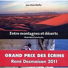 Entre montagnes et déserts : 40 années d'aventures