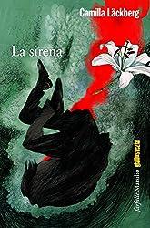 La sirena: La sesta indagine di Erica Falck e Patrik Hedström (Farfalle)