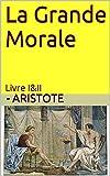 La Grande Morale - Livre I&II - Format Kindle - 0,99 €