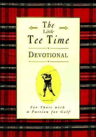 The Golfer's Tee Time Devotional: Inspiration from the Rich Traditions of Golf by James R. Bolley (1997-03-02) par James R. Bolley