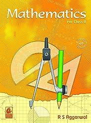 Mathematics: for Class 8