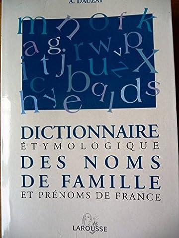 Marie Therese De France - Dictionnaire étymologique des noms de famille et