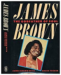 James Brown: The Godfather of Soul by James Brown (1986-11-01)