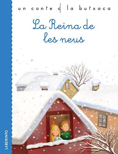 La Reina de les neus (Un conte a la butxaca) por Hans Christian Andersen