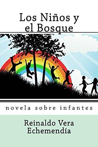 Los Niños y el Bosque por Reinaldo Vera