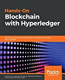 #8: Hands-On Blockchain with Hyperledger: Building decentralized applications with Hyperledger Fabric and Composer