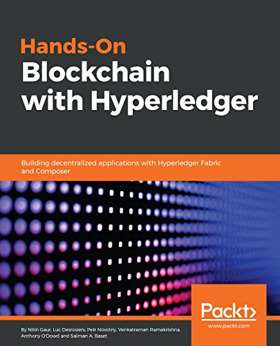 Hands-On Blockchain with Hyperledger: Building decentralized applications with Hyperledger Fabric and Composer (English Edition) por Nitin Gaur