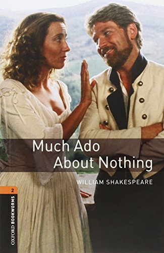 Oxford Bookworms Library: Oxford Bookworms. Stage 2: Much Ado about Nothing CD Pack Edition 08: 700 Headwords