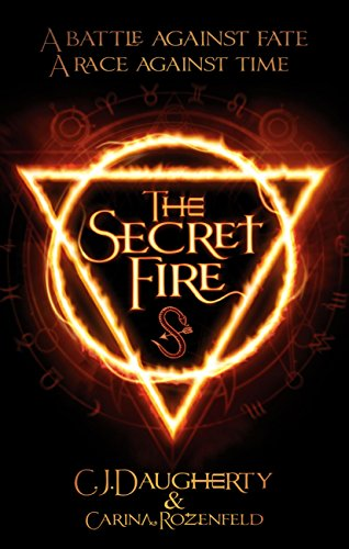 The Secret Fire (The Alchemist Chronicles Book 1) (English Edition)