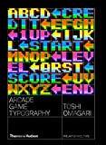 Arcade game typography : The art of pixel type