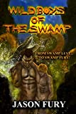 Wild Boys of the Swamp (English Edition)