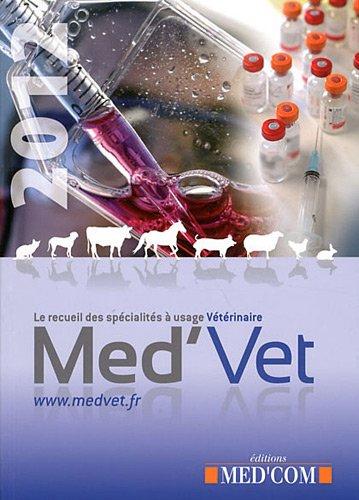 Med'Vet : Le recueil des spécialités à usage vétérinaire par Nicolas Fauchier