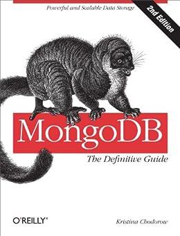 MongoDB: The Definitive Guide par [Chodorow, Kristina]
