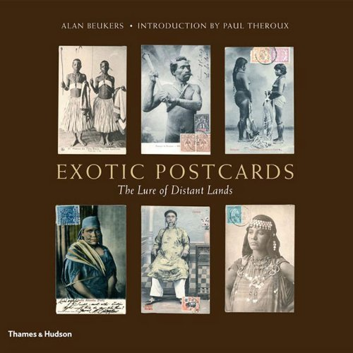 Exotic Postcards: The Lure of Distant Lands by Alan Beukers (2007-04-30)