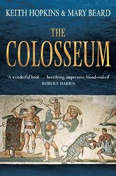 The Colosseum by [Hopkins, Keith, Beard, Mary]