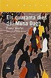 Els Quaranta Dies Del Musa Dagh (Mirmanda)