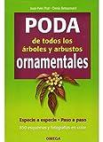 PODA DE ARBOLES Y ARBUSTOS ORNAMENTALES (GUÍAS DEL NATURALISTA-JARDINERÍA-PAISAJISMO)