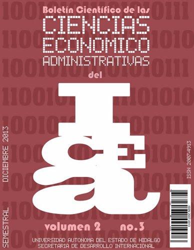 Boletín Científico de las Ciencias Económico Administrativas del ICEA No. 3 por Alejandra Corichi García