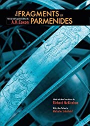 The Fragments of Parmenides: A Critical Text With Introduction and Translation, the Ancient Testimonia and a Commentary by A. H Coxon (2009-11-22)