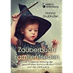 Zauberbuch-Familienfrieden-Die-magische-Wirkung-der-gewaltfreien-Kommunikation-und-des-Vertrauens