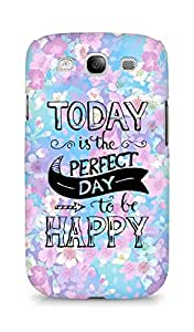 AMEZ today is the perfect day to be happy Back Cover For Samsung Galaxy S3 Neo