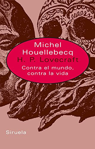 H.P. Lovecraft Contra El Mundo, Contra La Vida (Libros Del Tiempo / Book of the Times)