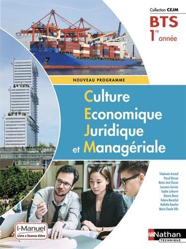Culture Économique, Juridique et Managériale - 1re année BTS GPME, SAM, NDRC par Pascal Besson