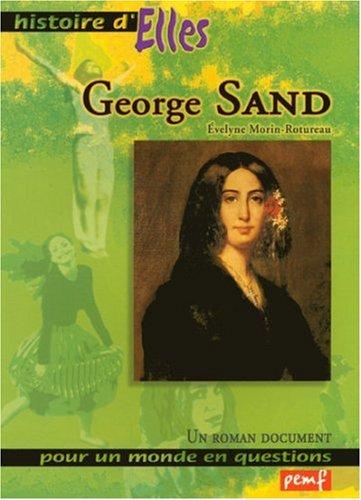 George Sand par Evelyne Morin-Rotureau