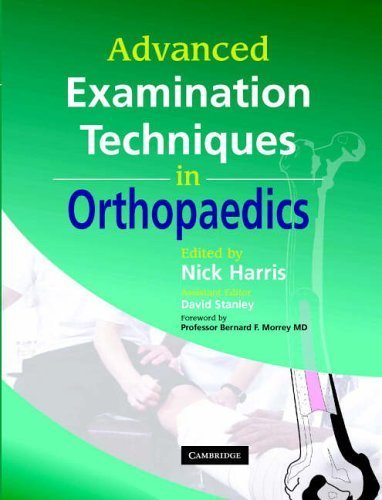 Advanced Examination Techniques in Orthopaedics by (2002-11-01)