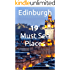 Edinburgh Day Trip Guide - 19 Must See Places