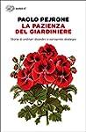 La pazienza del giardiniere: Storie d...