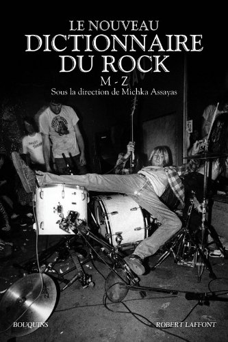 Le nouveau dictionnaire du rock : Tome 2, M-Z par Michka Assayas, Collectif