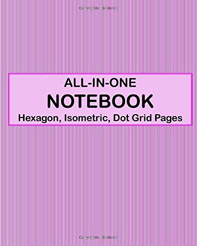 ALL-IN-ONE NOTEBOOK - Hexagon, Isometric, Dot Grid Pages: 4 Types Of Designing Paper In One Book - See The Back Cover For Samples - Shades Of Striped Pink
