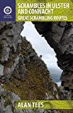 Scrambles in Ulster and Connacht: Great Scrambling Routes (Collins Press Guides) (Walking Guides)