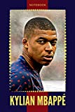KYLIAN MBAPPE: Football Soccer Notebook, Journal, Diary, Organizer (110 Pages, Blank, 6 x 9)