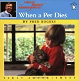 When a Pet Dies (Mr. Rogers)