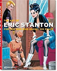 The Art of Eric Stanton. For the man who knows his place