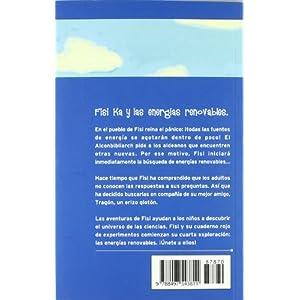 FISI KA Y LAS ENERGIAS RENOVABLES (ONIRO - EL JUEGO DE LA CIENCIA)