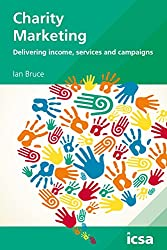 Charity Marketing: Delivering Income, Services and Campaigns