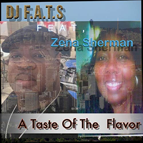 A/f-taste (A Taste of the Flavor (feat. Zena Sherman) [Explicit])