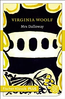 Mrs Dalloway: Roman (Fischer Klassik Plus 315) von [Woolf, Virginia]