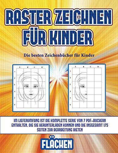 Die besten Zeichenbücher für Kinder (Raster zeichnen für Kinder - Flächen): Dieses Buch bringt Kindern bei, wie man Comic-Tiere mit Hilfe von Rastern zeichnet