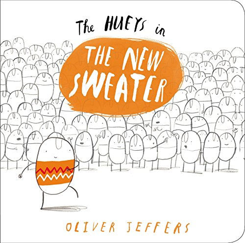 The New Sweater: A Hueys Book por Oliver Jeffers