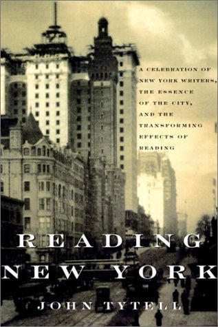 Reading New York by John Tytell (2003-08-05)