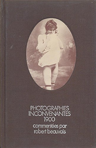 Photographies inconvenantes 1900