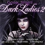 Gothic Spirits Pres. Dark Ladies 2