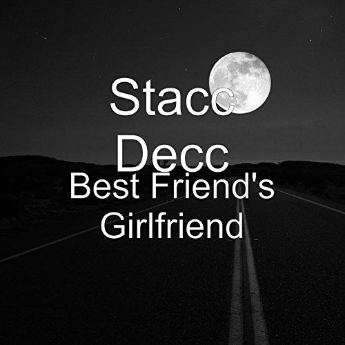 Best Friend's Girlfriend