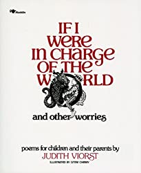 If I Were in Charge of the World: And Other Worries (If I Were in Charge of World A145 P)